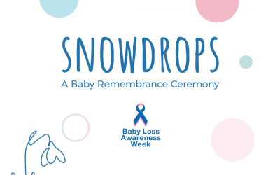 Snowdrops – a Baby Remembrance Ceremony